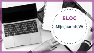 Blog Mijn jaar als VA - TOPVA - Technisch VA