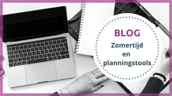 Blog zomertijd en planning tool
